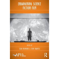 Endangering Science Fiction Film (BOK)
