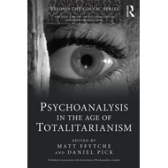 Psychoanalysis in the Age of Totalitarianism (BOK)