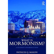 What is Mormonism? (BOK)