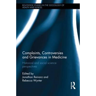 Complaints, Controversies and Grievances in Medicine (BOK)