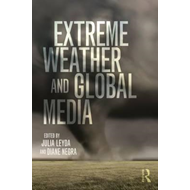 Extreme Weather and Global Media (BOK)