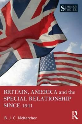 Britain, America and the Special Relationship Since 1941 (BOK)