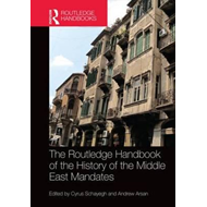 Routledge Handbook of the History of the Middle East Mandate (BOK)