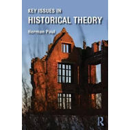 Key Issues in Historical Theory (BOK)