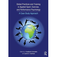 Global Practices and Training in Applied Sport, Exercise, an (BOK)