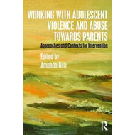 Working with Adolescent Violence and Abuse Towards Parents (BOK)