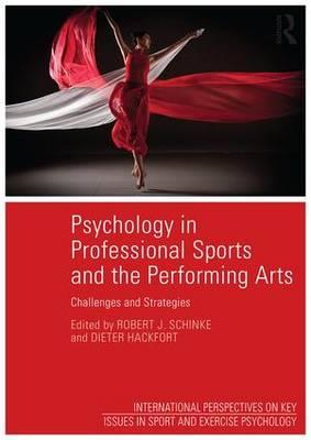 Psychology in Professional Sports and the Performing Arts (BOK)