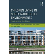 Children Living in Sustainable Built Environments (BOK)