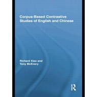 Corpus-Based Contrastive Studies of English and Chinese (BOK)