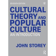 Cultural Theory and Popular Culture (BOK)