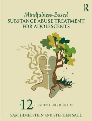 Mindfulness-Based Substance Abuse Treatment for Adolescents (BOK)