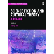 Science Fiction and Cultural Theory: A Reader (BOK)