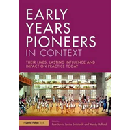 Early Years Pioneers in Context (BOK)