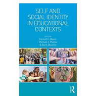 Self and Social Identity in Educational Contexts (BOK)