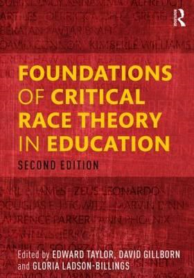 Foundations of Critical Race Theory in Education (BOK)
