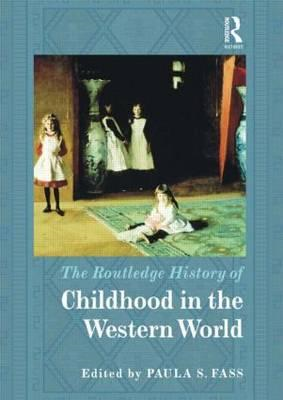 Routledge History of Childhood in the Western World (BOK)