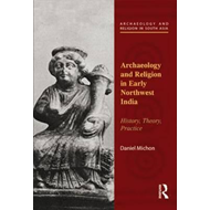 Archaeology and Religion in Early Northwest India (BOK)