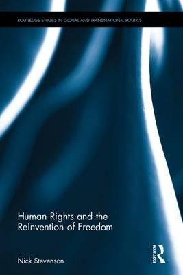 Human Rights and the Reinvention of Freedom (BOK)