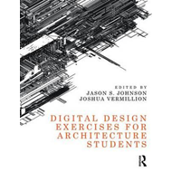 Digital Design Exercises for Architecture Students (BOK)