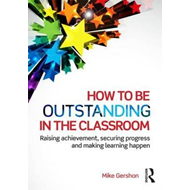 How to be Outstanding in the Classroom (BOK)