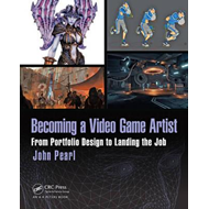 Becoming a Video Game Artist (BOK)