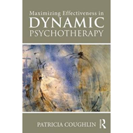 Maximizing Effectiveness in Dynamic Psychotherapy (BOK)