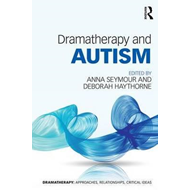 Dramatherapy and Autism (BOK)