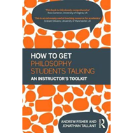 How to Get Philosophy Students Talking (BOK)
