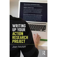 Writing Up Your Action Research Project (BOK)