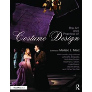 Art and Practice of Costume Design (BOK)