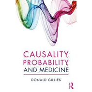 Causality, Probability, and Medicine (BOK)