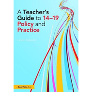 Teacher's Guide to 14-19 Policy and Practice (BOK)
