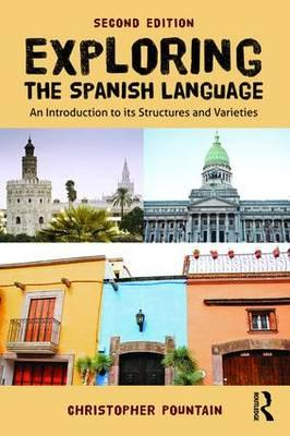 Exploring the Spanish Language (BOK)