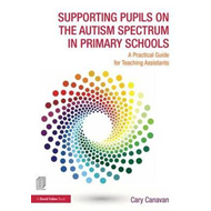 Supporting Pupils on the Autism Spectrum in Primary Schools (BOK)