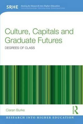 Culture, Capitals and Graduate Futures (BOK)