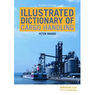 Illustrated Dictionary of Cargo Handling (BOK)