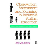 Observation, Assessment and Planning in Inclusive Autism Edu (BOK)