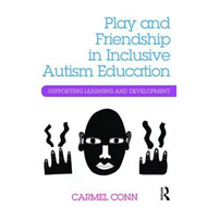 Play and Friendship in Inclusive Autism Education (BOK)