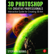 3D Photoshop for Creative Professionals (BOK)