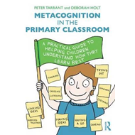 Metacognition in the Primary Classroom (BOK)