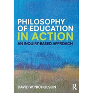 Philosophy of Education in Action (BOK)