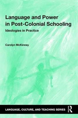 Language and Power in Post-Colonial Schooling (BOK)