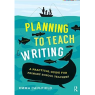 Planning to Teach Writing (BOK)