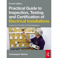 Practical Guide to Inspection, Testing and Certification of (BOK)