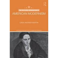 Routledge Introduction to American Modernism (BOK)