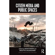 Citizen Media and Public Spaces (BOK)