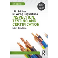 17th Edition IET Wiring Regulations: Inspection, Testing & C (BOK)