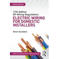 17th Edition IET Wiring Regulations: Electric Wiring for Dom (BOK)