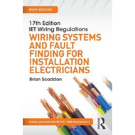17th Edition IET Wiring Regulations: Wiring Systems and Faul (BOK)
