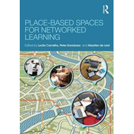 Place-Based Spaces for Networked Learning (BOK)